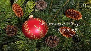Christmas Craft and Gift Market @ Elimhouse Community Association Southwark | England | United Kingdom